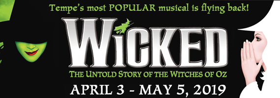 WICKED April 3 - May 5, 2019