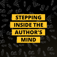 Masterclass: Stepping Inside The Author's Mind