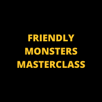 FRIENDLY MONSTERS MASTERCLASS